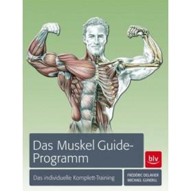 """Livre - Le programme """"Muscle Guide"""