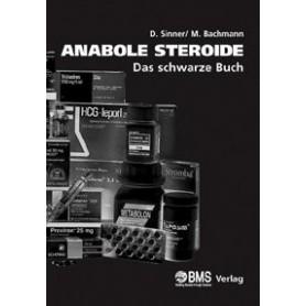 Anabole Steroide - Das schwarze Buch