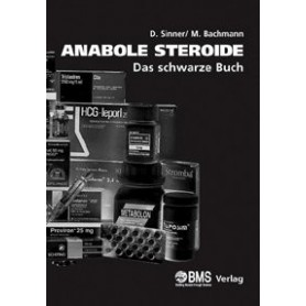 Anabolic Steroids - The Black Book